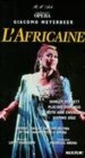 L'africaine - movie with Placido Domingo.