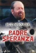 Padre Speranza is the best movie in Valentina Lainati filmography.