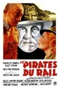 Les pirates du rail - movie with Charles Vanel.