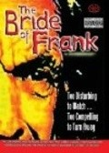 The Bride of Frank is the best movie in Eric Kaplan filmography.