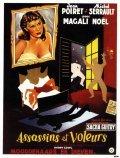 Assassins et voleurs is the best movie in Magali Noel filmography.