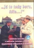 «Ja to tedy beru, sefe...!» is the best movie in Josef Vetrovec filmography.