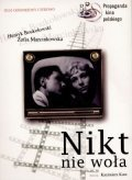 Nikt nie wola is the best movie in Ryszard Pietruski filmography.