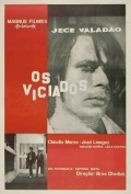 Os Viciados - movie with Claudio Marzo.