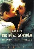 Dun gece bir ruya gordum is the best movie in Nebahat Cehre filmography.