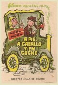 A pied, a cheval et en voiture - movie with Noel Roquevert.