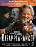 Disappearances - movie with Kris Kristofferson.