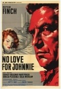 No Love for Johnnie - movie with Donald Pleasence.