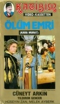 Kara Murat olum emri is the best movie in Turgut Ozatay filmography.