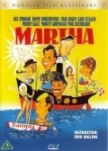 Martha is the best movie in Poul Reichhardt filmography.