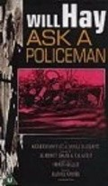 Ask a Policeman is the best movie in Charles Oliver filmography.