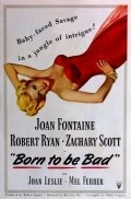 Born to Be Bad - movie with Robert Ryan.