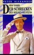 Graf Bobby, der Schrecken des wilden Westens is the best movie in Olga Schoberova filmography.