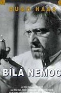 Bila nemoc is the best movie in Zdeněk Stěpanek filmography.