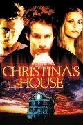 Christina's House - movie with Chelsea Hobbs.