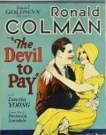 The Devil to Pay! - movie with Paul Cavanagh.