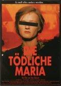 Die todliche Maria is the best movie in Nina Petri filmography.