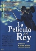 La pelicula del rey is the best movie in Julio Chavez filmography.