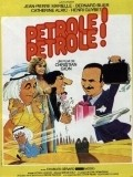 Petrole! Petrole! - movie with Jean-Pierre Marielle.
