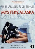 Mystery, Alaska - movie with Colm Meaney.