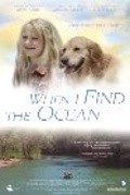When I Find the Ocean is the best movie in Dan Beene filmography.