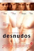 Desnudos is the best movie in Sebastian Ligarde filmography.