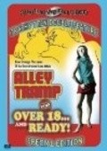 The Alley Tramp is the best movie in Herschell Gordon Lewis filmography.