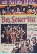 Bes seker kiz - movie with Sadri Alisik.