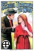 The School Teacher and the Waif - movie with Charles Hill Mailes.