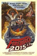Firebird 2015 AD is the best movie in Bill Berry filmography.