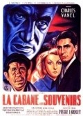 La cabane aux souvenirs - movie with Charles Vanel.