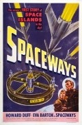 Spaceways is the best movie in Eva Bartok filmography.