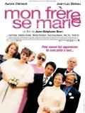 Mon frere se marie - movie with Aurore Clement.