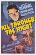 All Through the Night - movie with Peter Lorre.