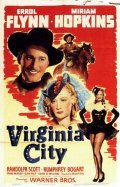 Virginia City - movie with Errol Flynn.
