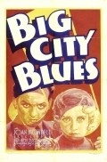 Big City Blues is the best movie in Ned Sparks filmography.