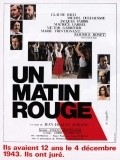 Un matin rouge - movie with Michel Duchaussoy.