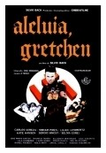 Aleluia Gretchen is the best movie in Selma Egrei filmography.
