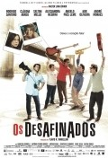 Os Desafinados is the best movie in Selton Mello filmography.