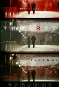 Tyranny - movie with Olga Kurylenko.