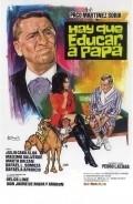 Hay que educar a papa is the best movie in Julia Caba Alba filmography.