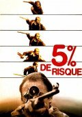 5 % de risques - movie with Aurore Clement.
