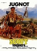 Scout toujours... film from Gerard Jugnot filmography.