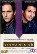 Cravate club - movie with Charles Berling.