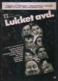 Lukket avdeling is the best movie in Erik Hivju filmography.