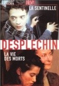 La vie des morts film from Arnaud Desplechin filmography.