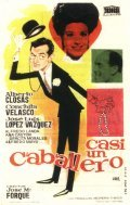 Casi un caballero - movie with Jose Luis Lopez Vazquez.
