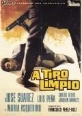 A tiro limpio is the best movie in Jose Suarez filmography.