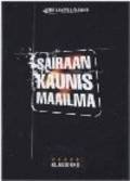 Sairaan kaunis maailma is the best movie in Kati Outinen filmography.