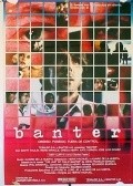 Banter - movie with Kate Vernon.